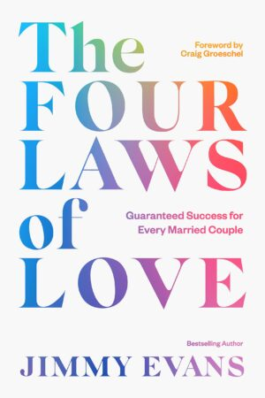 The Four Laws of Love: Guaranteed Success for Every Married